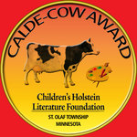 Calde-COW award, given to Mr. Gonopolis And His 12 Holsteins -- A Christmas Story.