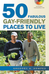 50 Fabulous Gay-Friendly Places to Live is the perfect gift.