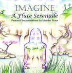 Cover art of 'Imagine: A Flute Serenade'