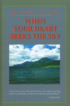 The Book Cover of When Your Heart Seeks the Sky