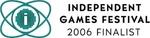 Independent Games Festival 2006 Finalist Logo