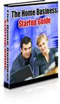 Home Based Business Starter Guide