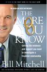 The More You Know - Getting the evidence and support you need to investigate a troubled relationship