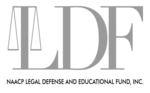 The NAACP Legal Defense Fund (LDF)