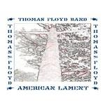 "Thomas Floyd's "" American Lament"""