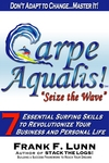 "Carpe Aqualis! ""Seize the Wave"""