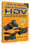 New Video Production Handbook 'How to Shoot, Edit & Distribute HDV' by Andrew Lock
