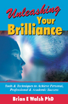 """Unleashing Your Brilliance"""