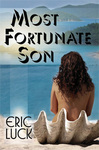 "Book cover for ""Most Fortunate Son"" by Eric Luck"