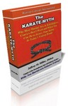 The Karate-Myth by self-protection expert, Jeffrey M. Miller