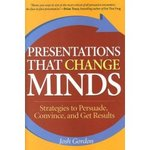 Presentations That Change Minds