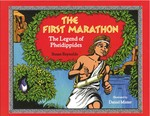 The First Marathon: The Legend of Pheidippides book cover