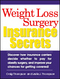 Weight Loss Surgery Insurance Secrets