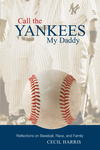 Call the Yankees My Daddy