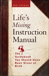 "Joe Vitale's #1 Bestseller ""Life's Missing Instruction Manual"""