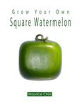 "First ""How To"" Square Watermelon Book"