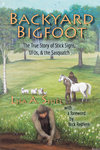 Backyard Bigfoot by Lisa A. Shiel