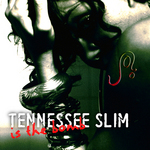 Tennessee Slim is the Bomb::Joilicious