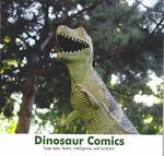 """Dinosaur Comics"" by Ryan North"