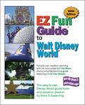 Cover Image: EZ Fun Guide to Walt Disney World 2006 Edition