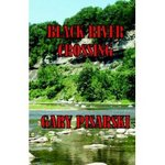 Gary Pisarski, author of 'Black River Crossing'