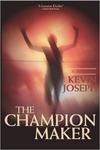 The Champion Maker