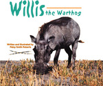 """Willis the Warthog"""