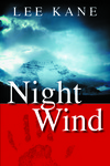Book Cover for Night Wind, by Lee Kane, Kunati Books