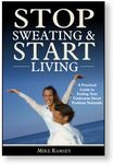 Stop Sweating and Start Living