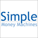 Simple Money Machines, the First Complete...