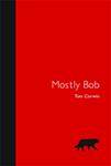 Mostly Bob Front Cover