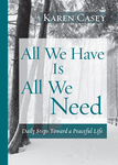All We Have Is All We Need