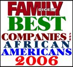 Family Digest's Best Companies for African Americans - 2006