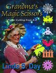 Grandma's Magic Scissors is a winner