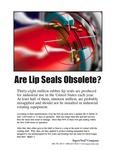 Are Lip Seals Obsolete?