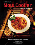 """Fast Cooking in a Slow Cooker Every Day of the Year"" by JoAnn Rachor"