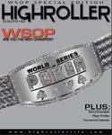HIGHROLLER Magaize: Special WSOP Issue - World Series of Poker 2006