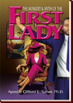 The Ministry & Myth of the First Lady