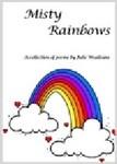 """Misty Rainbows"" by Julie Wealleans"