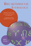 Cover of Breakthrough Astrology by Joyce Levine