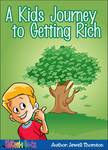 'A Kids Journey to Getting Rich' by Jewell Thornton