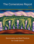 The Cornerstone Report: Benchmarks and Best Practices for Credit Unions