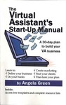 """The Virtual Assistant's Start-Up Guide: A 30-day plan to build your VA business"""