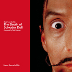 "Soundtrack to ""The Death of Salvador Dali"" music by Felix Brenner"