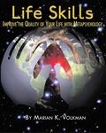'Life Skills' by Marian Volkman