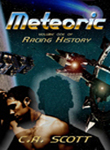 Racing History, Volume I - Meteoric, by C.A. Scott