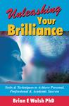 'Unleashing Brilliance' by Brian Walsh