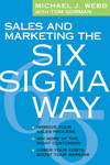 Sales and Marketing the Six Sigma Way