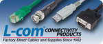 L-com Connectivity Products - Factory Direct Cables and Supplies Since 1982