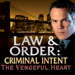 Law & Order Criminal Intent: The Vengeful Heart Logo